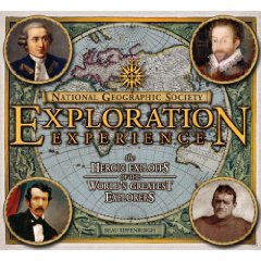 The Heroic Exploits of the World's Greatest Explorers